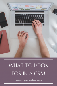 What to look for in a CRM