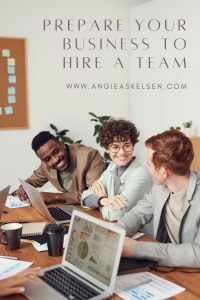 Prepare Your Business To Hire A Team